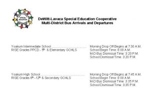 DLSEC Multi-District Bus Arrivals and Departures, and School Schedules